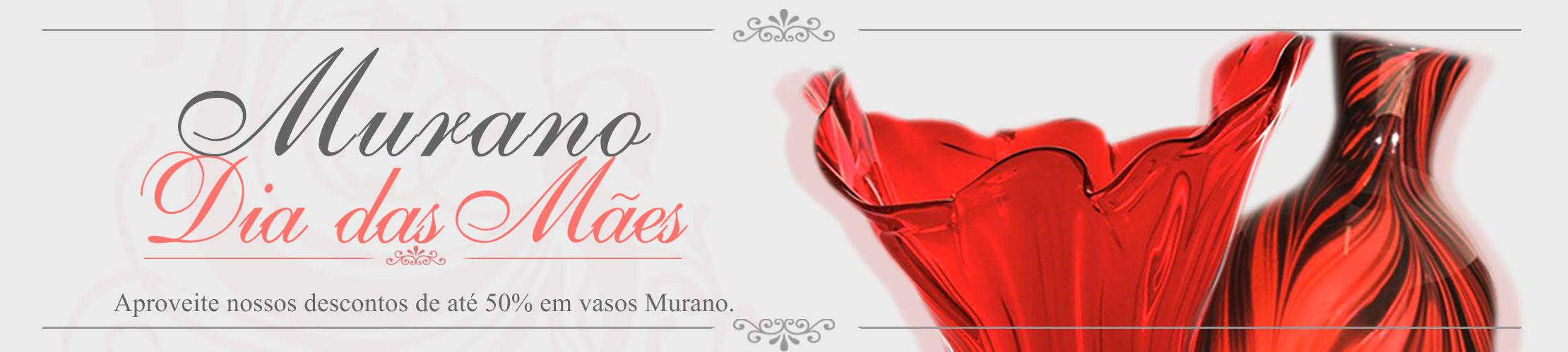 Promoção Murano Dia das Mães