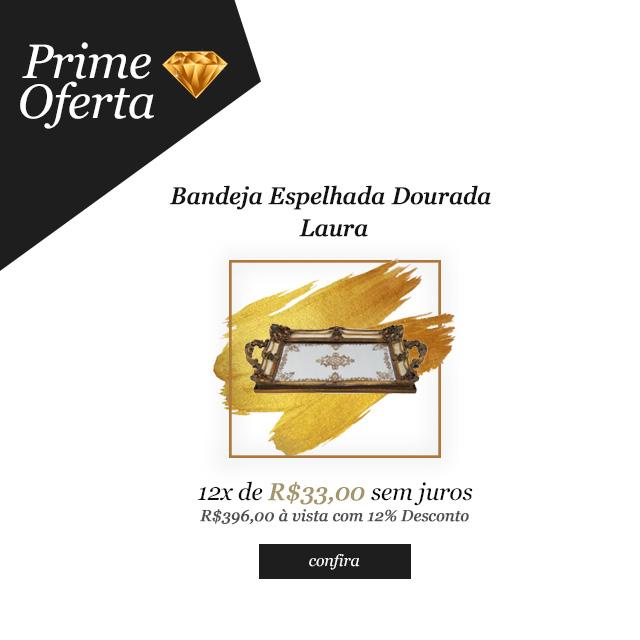 Prime Oferta - Bandeja Espelhada Dourada Laura