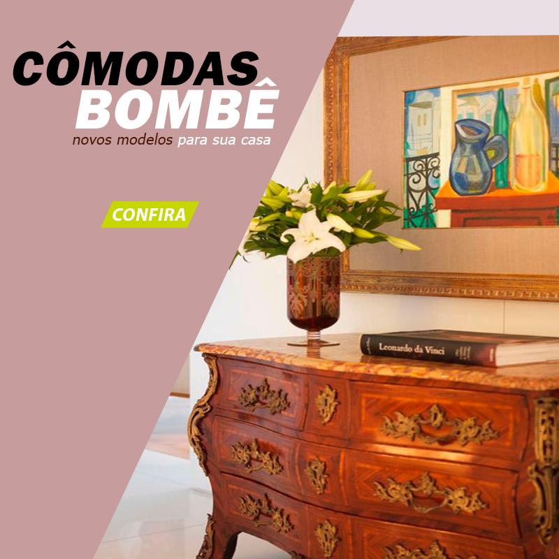 Cômodas Bombê